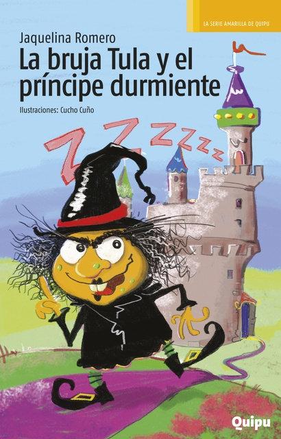 La bruja Tula y el príncipe Durmiente