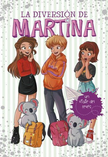 La diversión de Martina 8. El viaje del revés