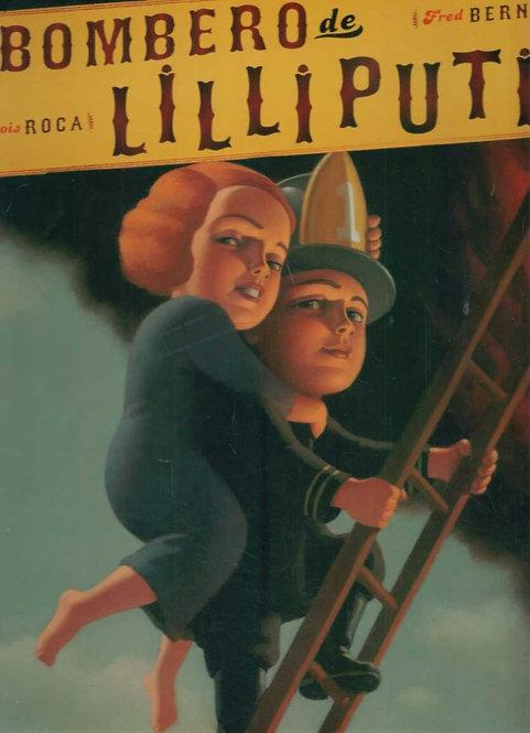 El bombero de Liliputia