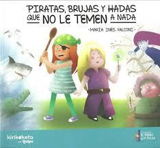 Piratas, brujas y hadas que no le temen a nada