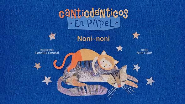 Canticuénticos - Noni Noni