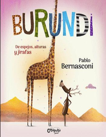 Burundi. De espejos, alturas y jirafas