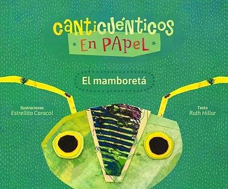 Canticuénticos - El Mamboretá