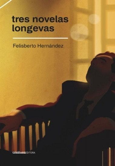 Tres novelas longevas