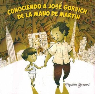 Conociendo a JOSÉ GURVICH de la mano de Martín