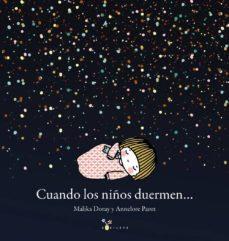 Cuando los niños duermen...