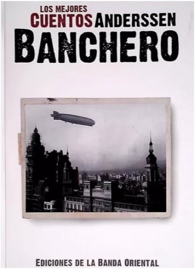 Los mejores cuentos de ANDERSSEN BANCHERO