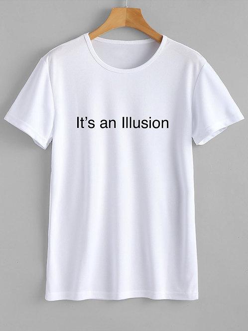 Its an Illusion T-Shirt