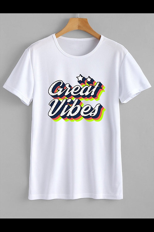 Great Vibes T-Shirt