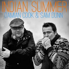 Damian Cook & Sam Dunn - Indian Summer