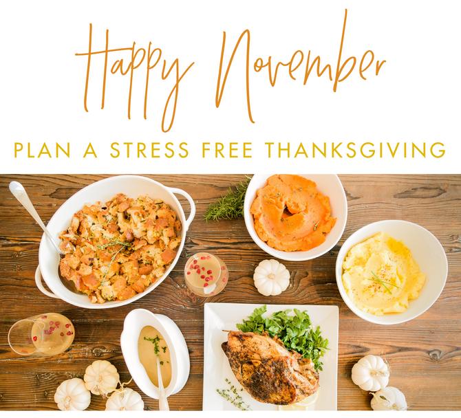 Plan a Stress Free Thanksgiving!