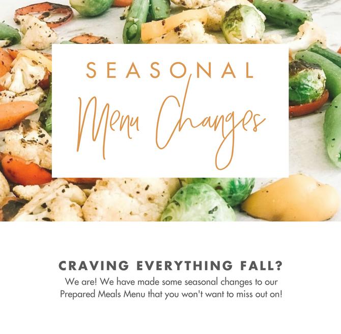 Seasonal Menu Changes