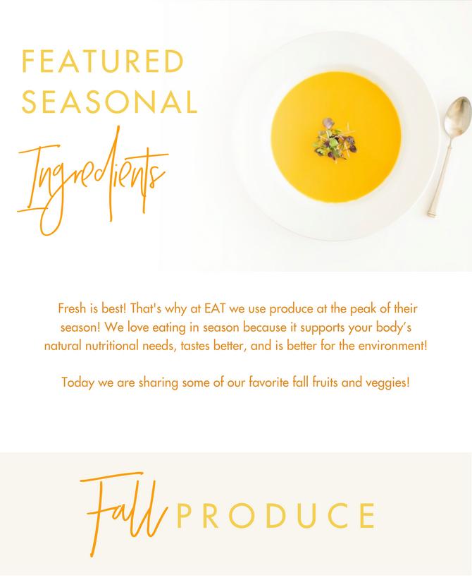Featured Seasonal Ingredients