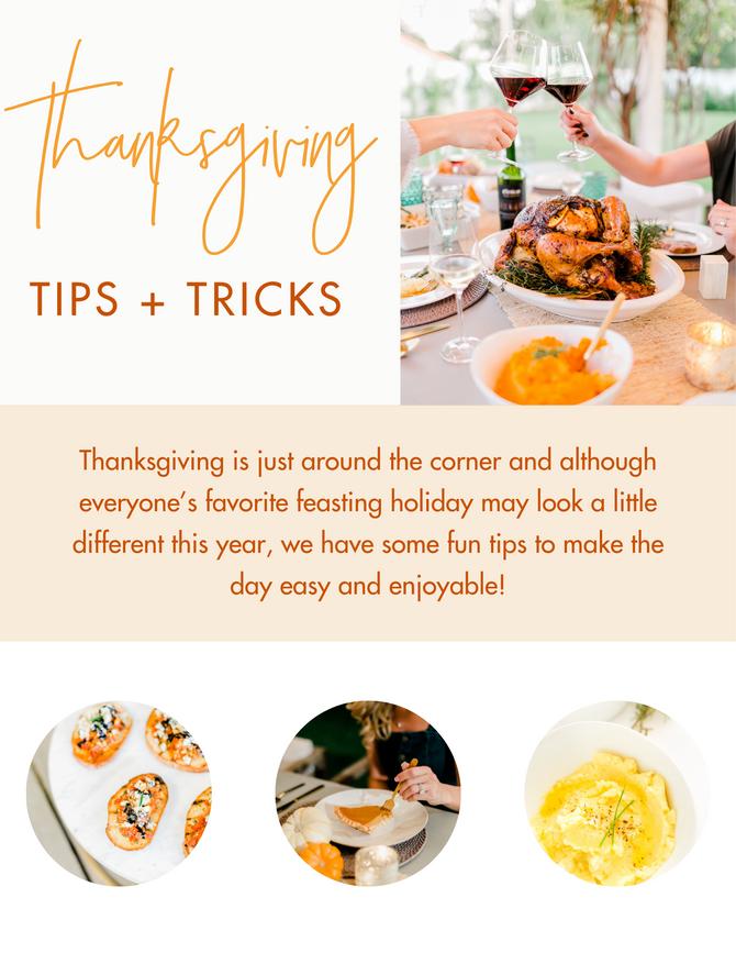Thanksgiving Tips + Tricks