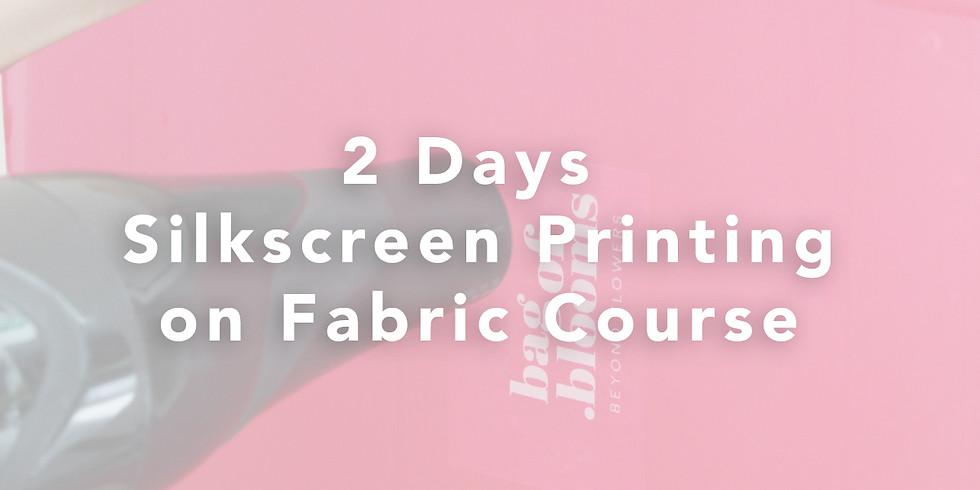 2 Days Silkscreen Printing on Fabric Course RM300