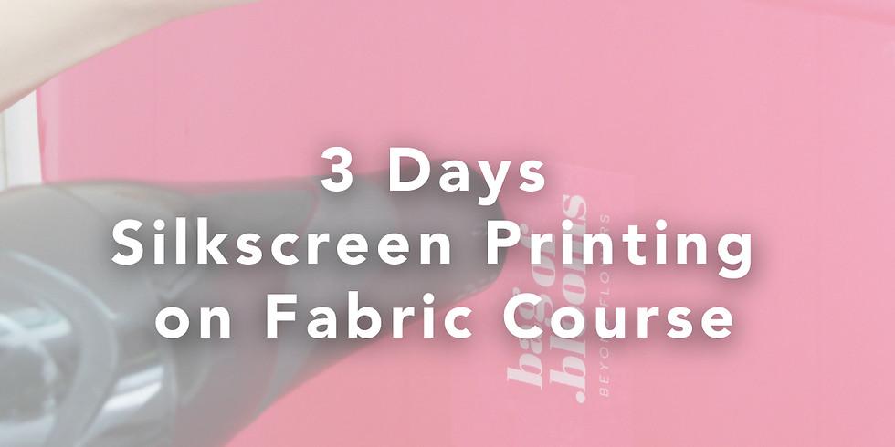 3 Days Silkscreen Printing on Fabric Course RM300