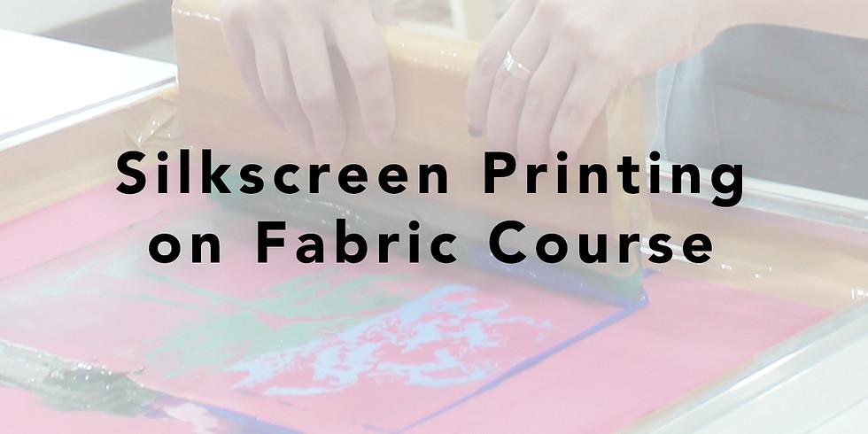 Silkscreen Printing on Fabric Course RM250