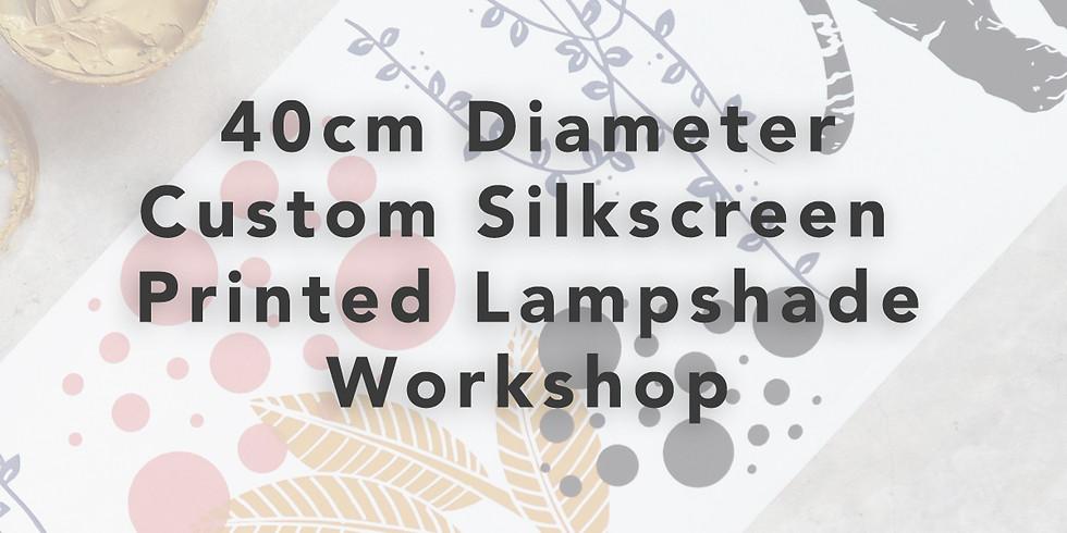 40cm Diameter - Custom Lampshade Making Workshop RM350
