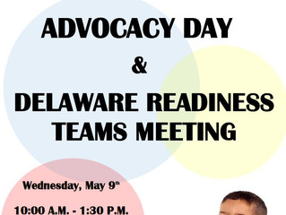 Join Us for Advocacy Day & Delaware Readiness Teams Meeting on May 9th