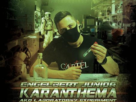 Engelbert Jr. je v Karantene, new video!