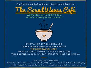 3/22 - SoundWaves Cafe Info