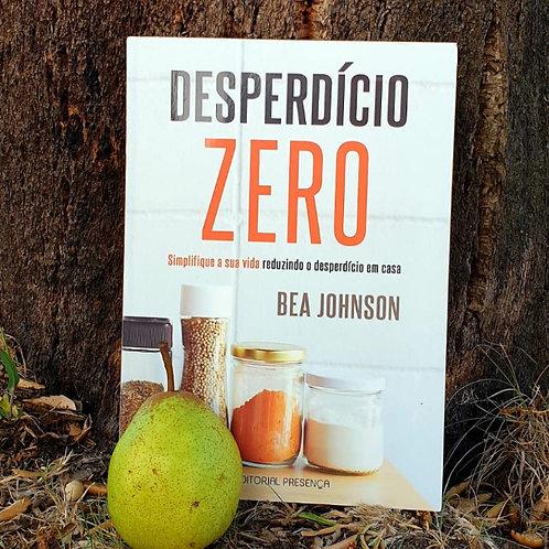 """""""Desperdício Zero"""" - Bea Johnson"""