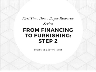 From Financing to Furnishing | Step 2 - Benefits of a Buyer's Agent