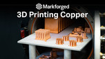 Introducing 3D Printed Copper Markforged is excited to launch its next metal material: Copper