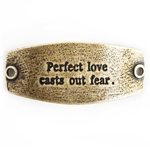 """Vintage Style """"Perfect Love Casts Out Fear"""" Bracelet Tag"""