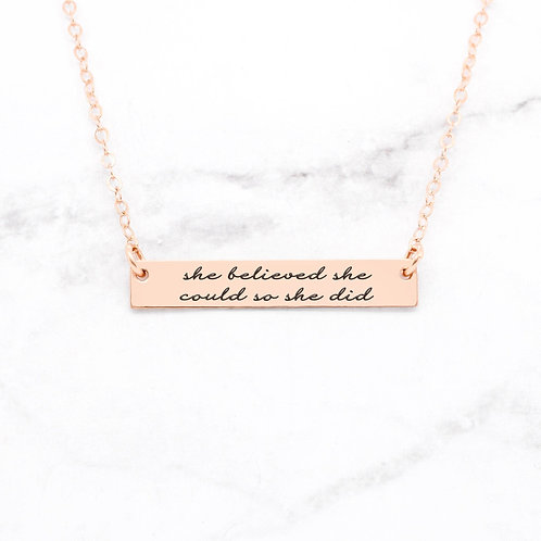 She Believed She Could So She Did - Quote Bar Necklace