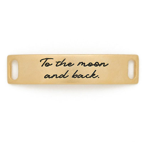 """""""To the Moon and Back"""" Bracelet Plate"""