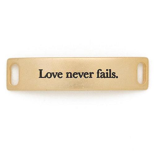 Love Never Fails Sentiment for Bracelet