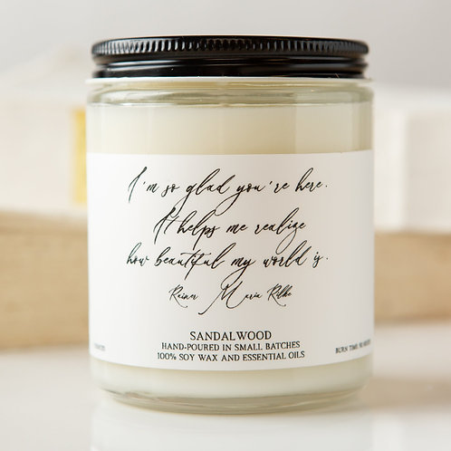 Sandalwood Quote Candle-Rainer Maria Rilke