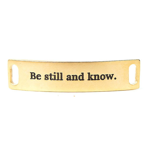 Be Still and Know Sentiment Bracelet Tag
