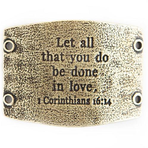 1 Corinthians 16:14 Vintage Style Bracelet Tag