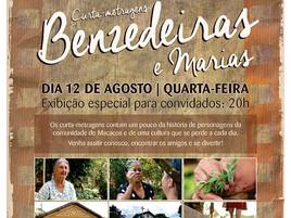 Benzedeiras e Marias serão exibidos no vilarejo de Macacos