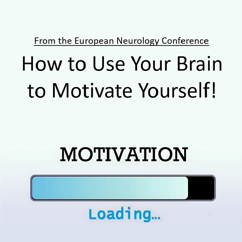 How to Use Your Brain to Motivate Yourself!