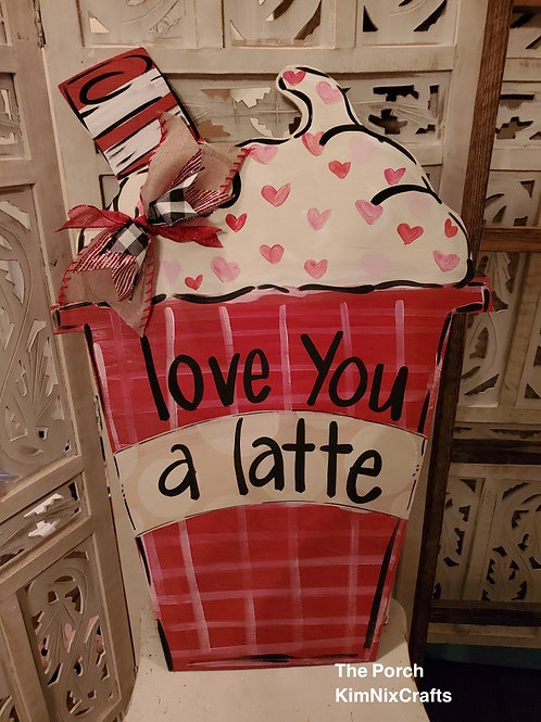 Love  You A Latte doorhanger