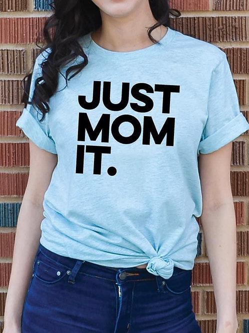 Just Mom It