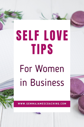 Self Love Tips for Women in Business