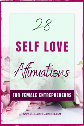 Self Love Affirmations for Women in Business & Female Entrepreneurs