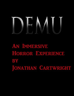 Jonathan Cartwright - Writer, Director and Composer of Demu and The First Virtual Scarezone!