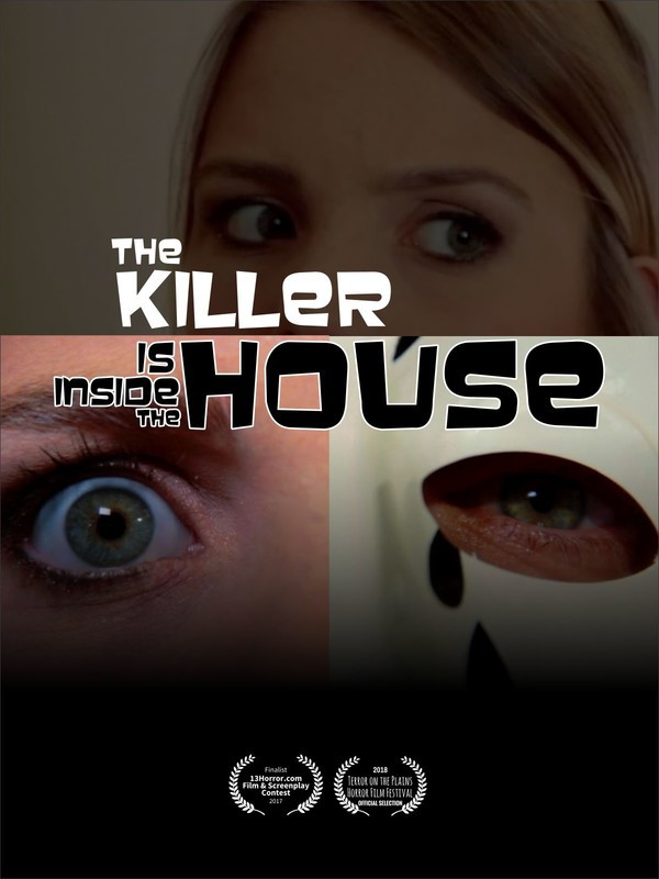 The Killer Is Inside The House