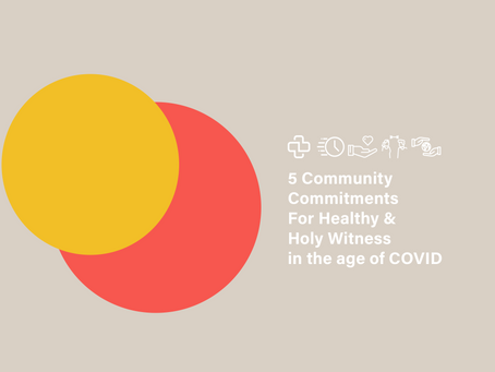 5 Community Commitments For Healthy & Holy Witness in the age of COVID