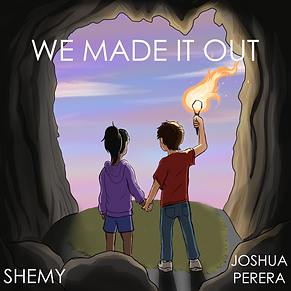 We Made It Out Artwork.png