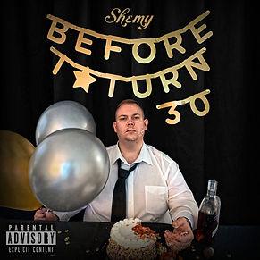 Shemy - Before I Turn 30 FRONT 3000.jpg