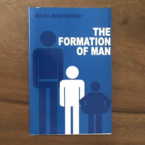 The Formation of Man