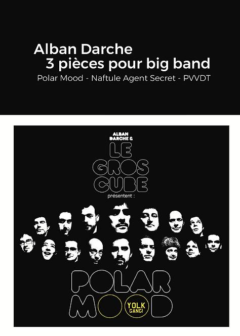 Alban Darche - 3 pièces pour big band /// SCORE relié 63p