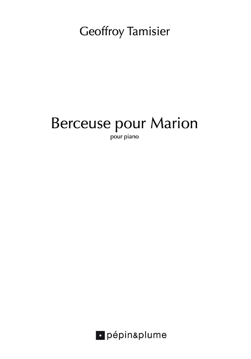 Geoffroy Tamisier - Berceuse pour Marion // partition pdf + enregistrement mp3