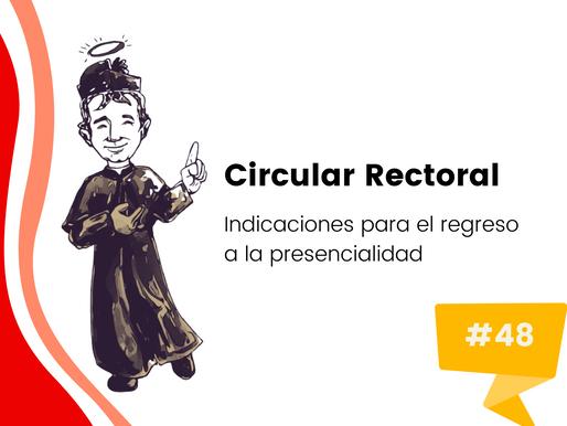 Circular No. 48: Indicaciones para el retorno a presencialidad